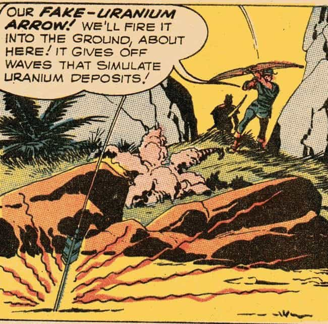 Fake Uranium Arrow is listed (or ranked) 2 on the list 15 Very Absurd Trick Arrows From The Green Arrow Comics