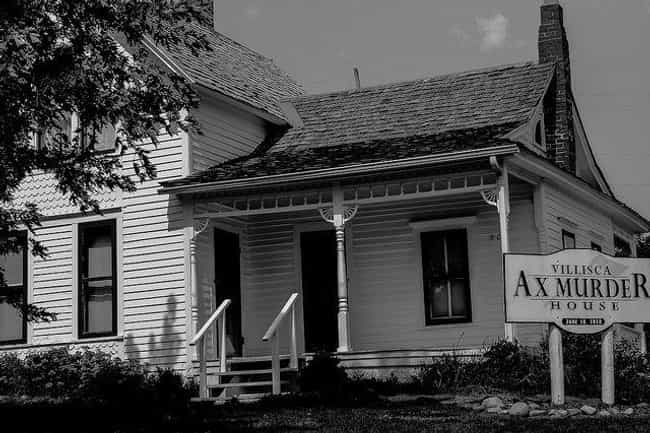 The Villisca Ax House Is Exact... is listed (or ranked) 4 on the list 17 Notorious Ghosts And Their Intensely Horrific Origin Stories