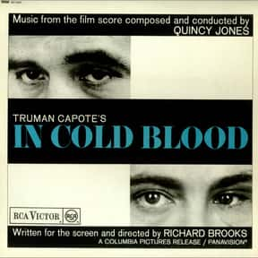 In Cold Blood is listed (or ranked) 24 on the list Books You'll Never Finish Reading