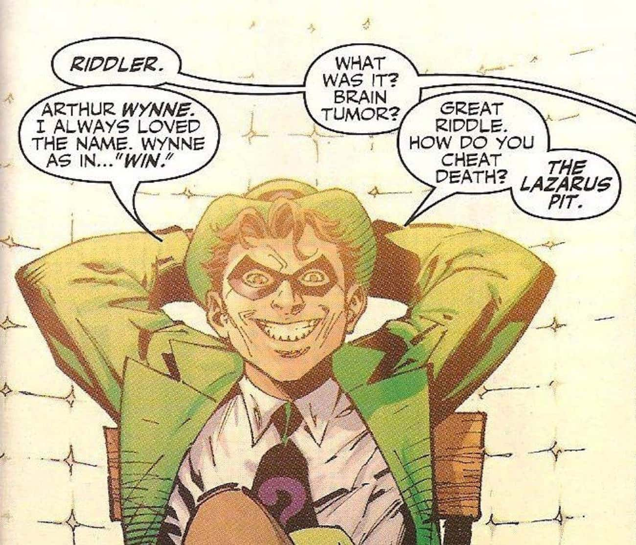 The Riddler Knows All About Th is listed (or ranked) 4 on the list 10 Reasons Why The Riddler Is Actually Batman's Greatest Nemesis