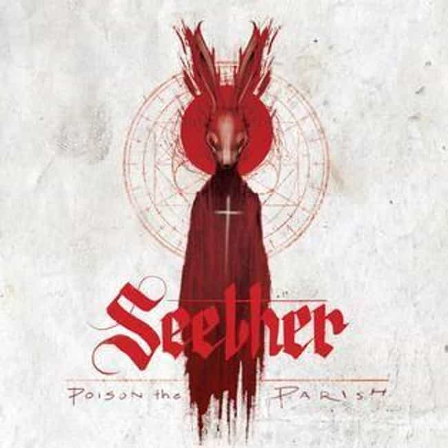 Poison the Parish is listed (or ranked) 4 on the list The Best Seether Albums of All Time