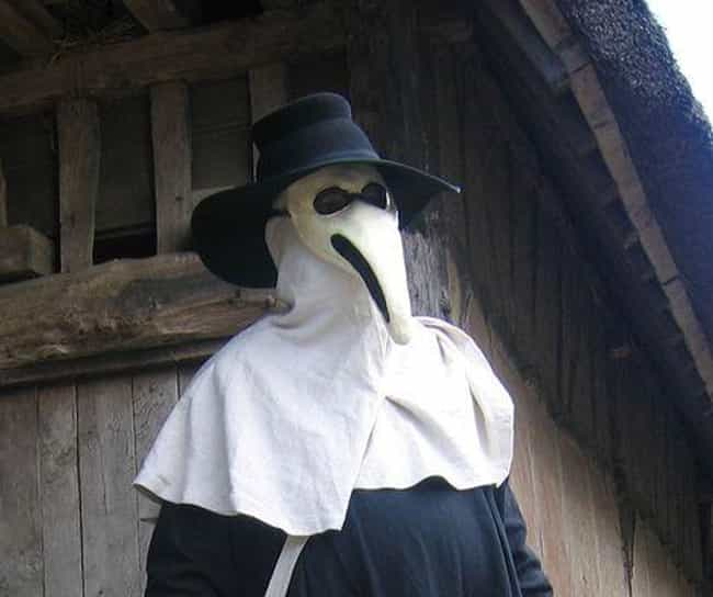 The Plague Called For An... is listed (or ranked) 1 on the list Horrifying Things Most People Don't Know About Plague Doctors