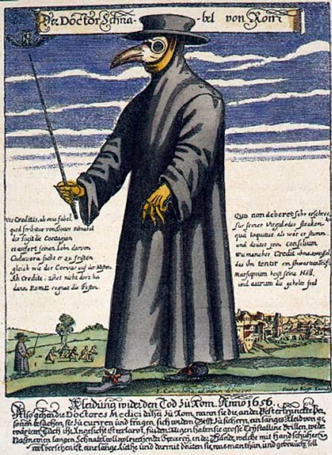 Plague Doctors Started W... is listed (or ranked) 2 on the list Horrifying Things Most People Don't Know About Plague Doctors