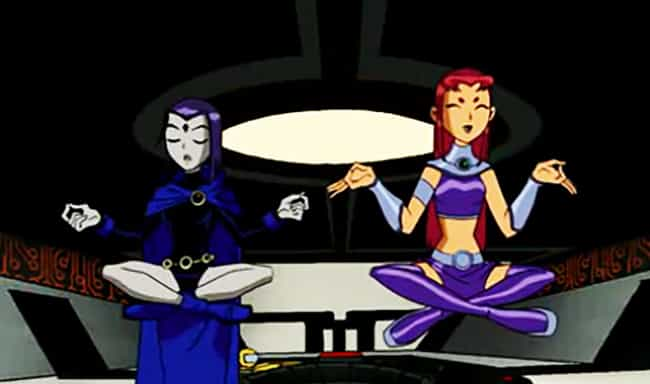 Raven And Starfire Are F... is listed (or ranked) 1 on the list Teen Titans Is The Greatest DC Superhero Cartoon Ever Made, Fight Me