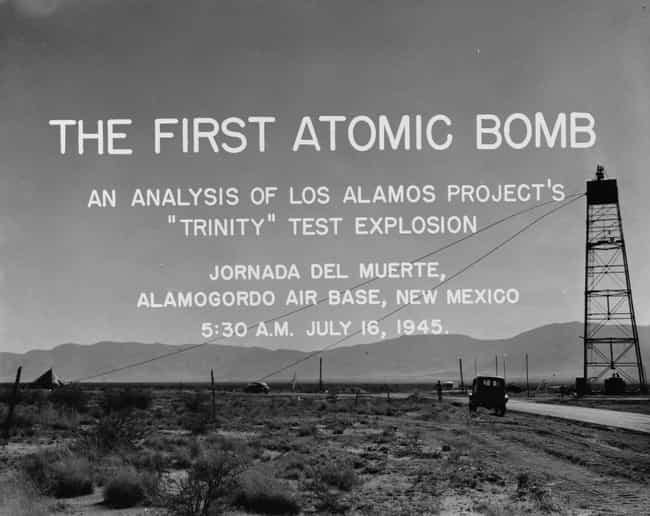 On July 16, 1945, The Ma... is listed (or ranked) 1 on the list 21 Unbelievable Photos From The Detonation Of The First Atomic Bomb