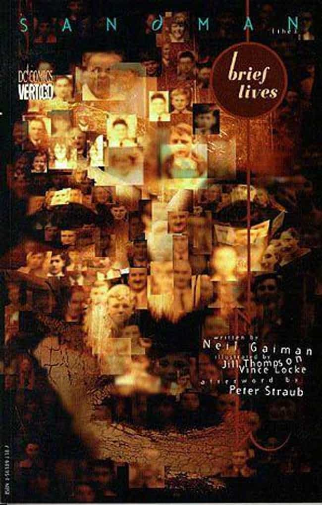 Collection 7: Brief Lives is listed (or ranked) 2 on the list All the Sandman Books, Ranked Best to Worst