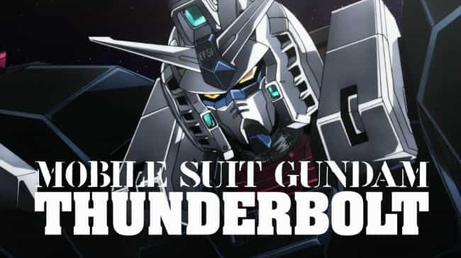 Mobile Suit Gundam Thund... is listed (or ranked) 4 on the list Excellent Animated Miniseries You Can Finish In One Sitting