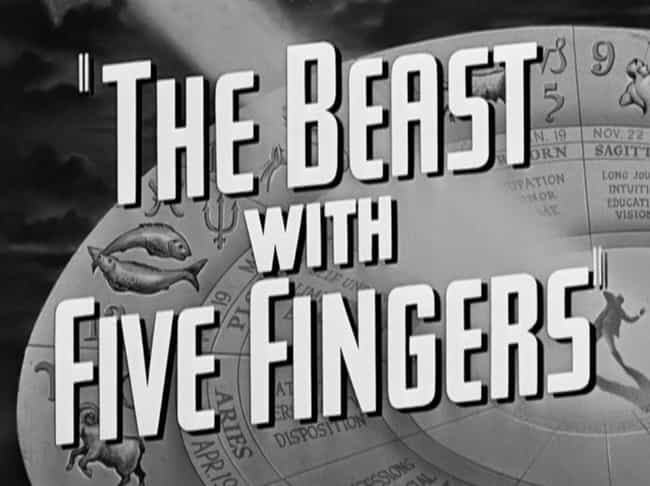 It Plays A Bit Like Every Horr... is listed (or ranked) 2 on the list The Beast With Five Fingers Is The Craziest Horror Film Ever Made