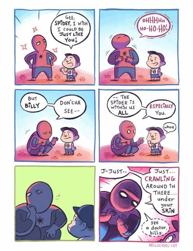 We All Have A Spider Wit... is listed (or ranked) 2 on the list Nerdy Comics By NHOJ