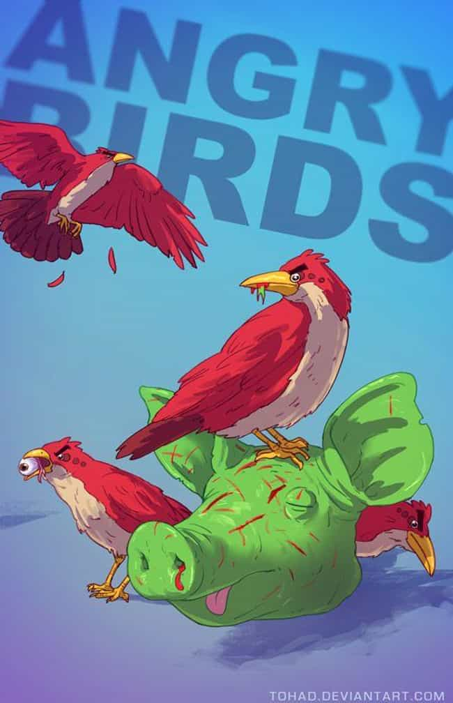 Angry Birds is listed (or ranked) 1 on the list Tohad Brings Out The Darker Side Of Popular Characters
