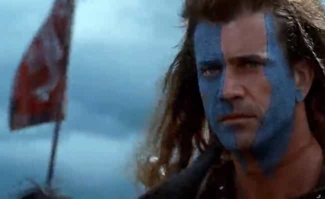 William Wallace Was Not 'B... is listed (or ranked) 1 on the list Braveheart Might Be The Most Historically Inaccurate Movie Ever Made