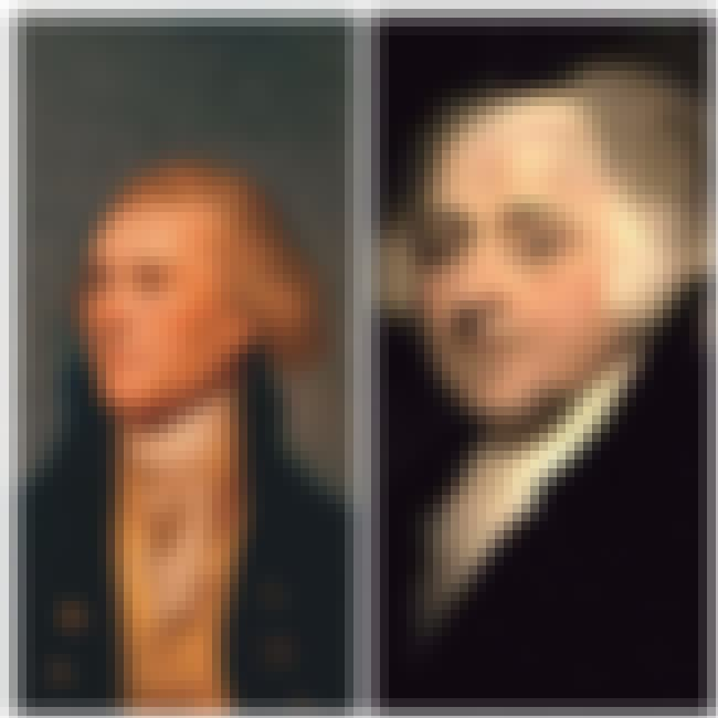 Thomas Jefferson And John Adam... is listed (or ranked) 4 on the list 13 Presidents Who Lived Insane Lives Before Becoming President