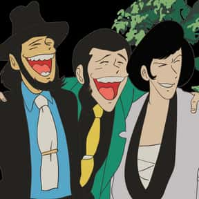 Lupin, Jigen, And Goemon - Lup is listed (or ranked) 24 on the list The 20+ Greatest Anime Trios Of All Time