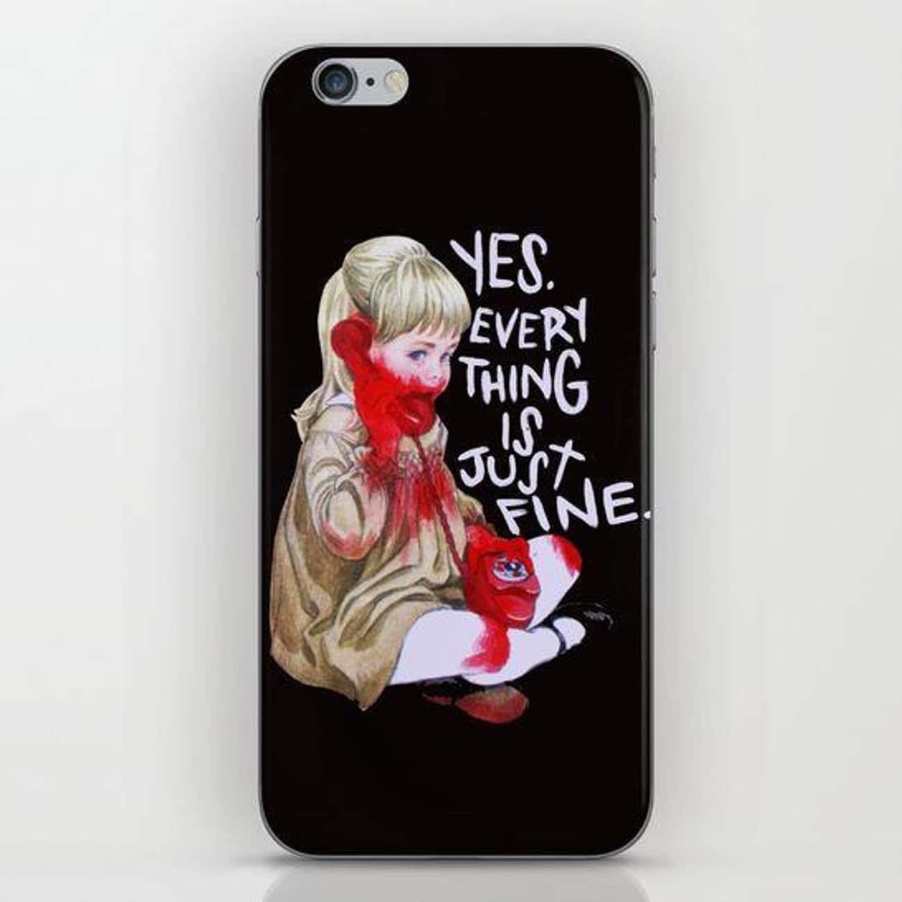 Everything Is Just Fine Phone Case