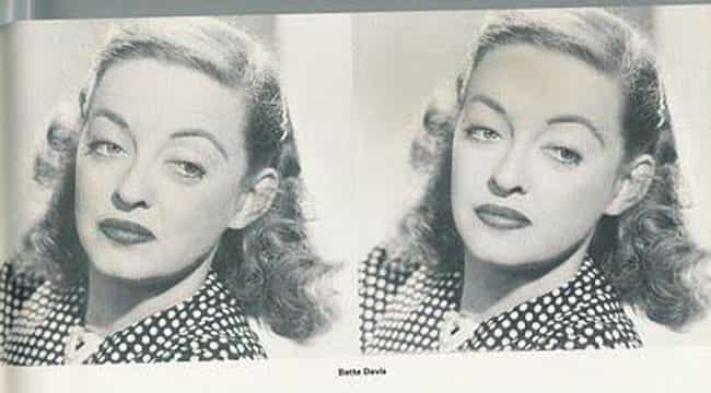 Bette Davis Had Become Known A... is listed (or ranked) 3 on the list Doctored Photos Of Old Movie Stars Photoshopped Before Photoshop