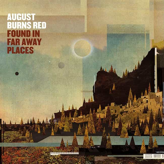 Found in Far Away Places is listed (or ranked) 4 on the list The Best August Burns Red Albums of All Time