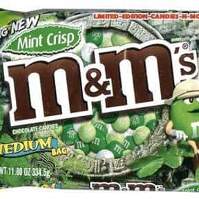 Mint Crisp M&Ms is listed (or ranked) 24 on the list The Best Flavors of M&Ms