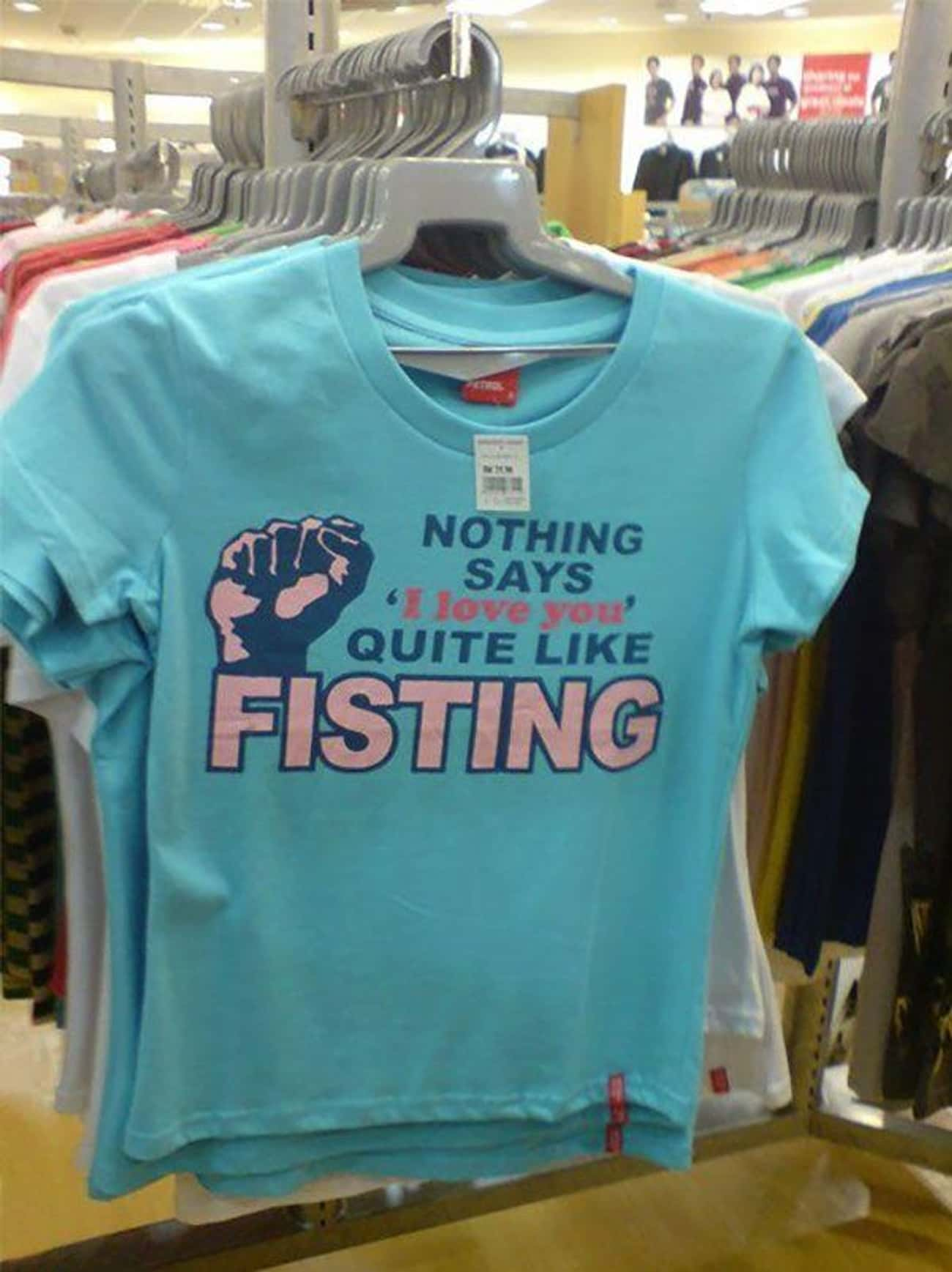 Sh*t Just Got Real At The Wal- is listed (or ranked) 4 on the list 18 Hilarious Times Clothing Went Horribly Wrong