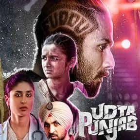 Udta Punjab is listed (or ranked) 3 on the list The Best Bollywood Movies on Netflix