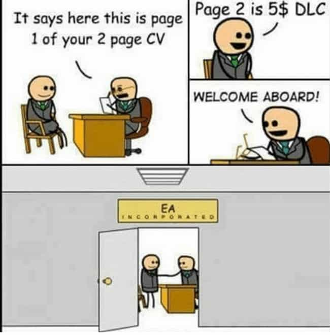 A Video Game CEO In The ... is listed (or ranked) 1 on the list The 23+ Most Hilarious Memes About DLC On The Internet