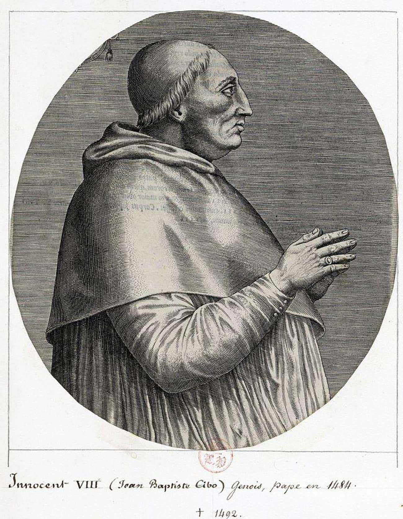 When He Wasn't Drinking Child Blood, Pope Innocent VIII Was Executing Witches And Bankrupting The Papacy