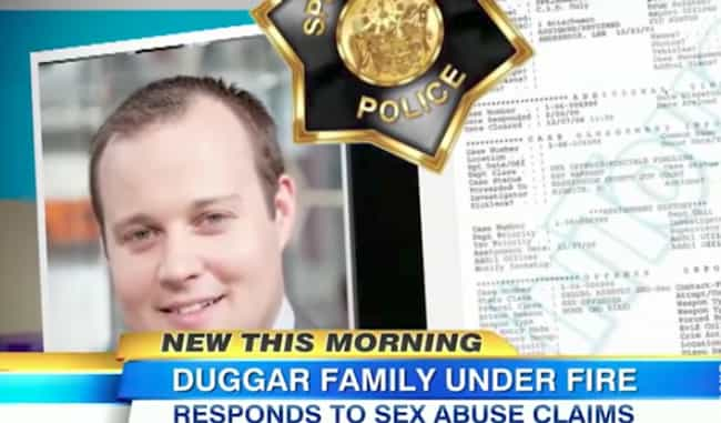 Josh Duggar Sexually Abused Hi... is listed (or ranked) 1 on the list The Duggars Are Waist Deep In Scandals You Probably Haven't Even Heard About Yet