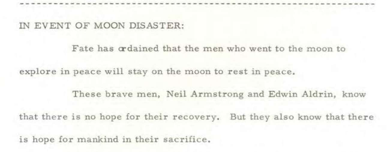 The Speech Would Have Been Del is listed (or ranked) 3 on the list Read The Transcript Nixon Prepared In Case Neil Armstrong And Buzz Aldrin Got Stranded On The Moon