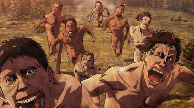 Titans - Attack On Titan... is listed (or ranked) 3 on the list 15 Scary Anime Monsters That Are Total Nightmare Fuel