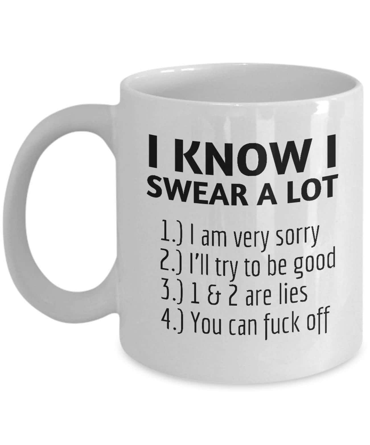 Sorry Not Sorry is listed (or ranked) 3 on the list Dirty Mugs To Add A Little Humor To Your Day