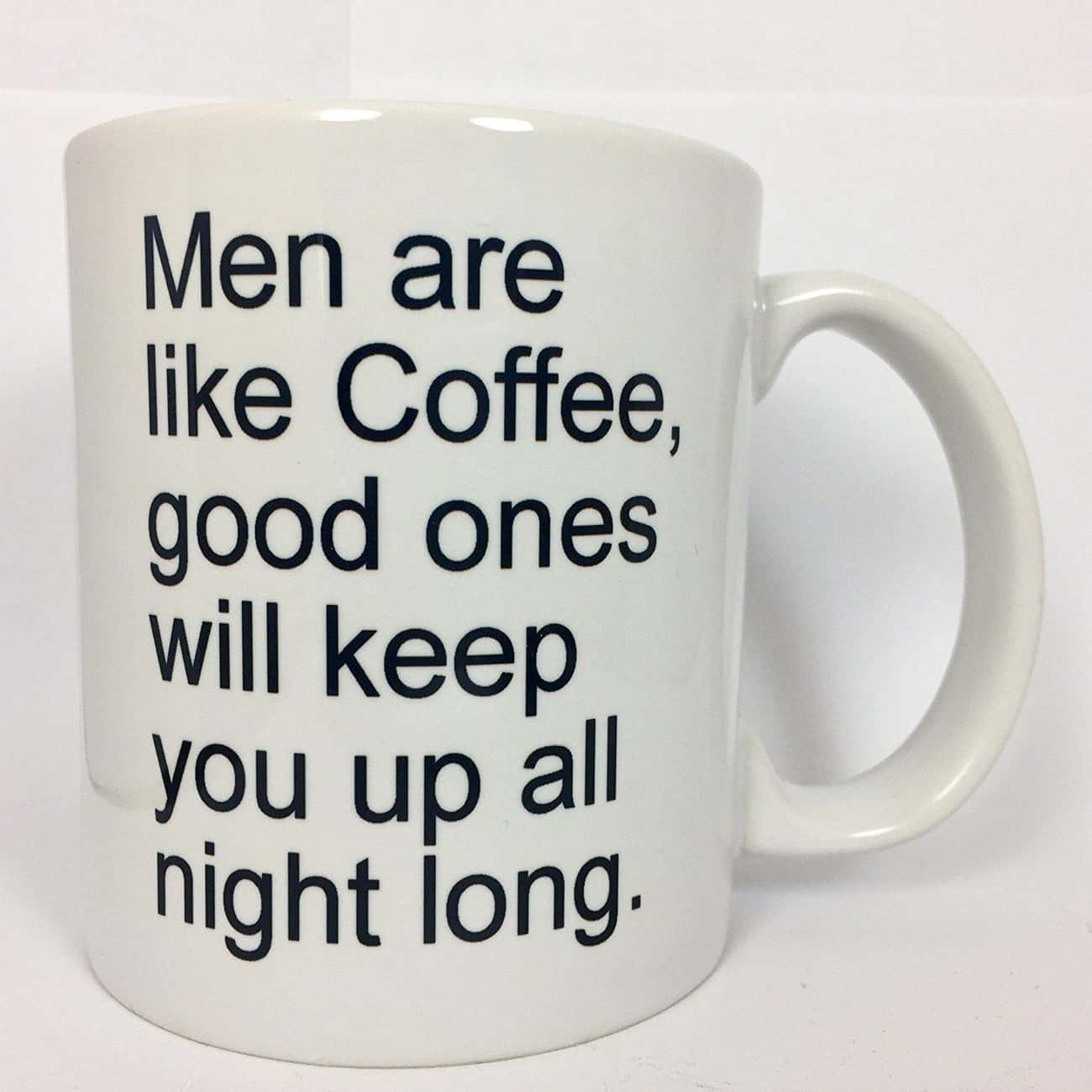 Getting You Up is listed (or ranked) 2 on the list Dirty Mugs To Add A Little Humor To Your Day