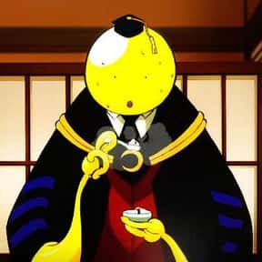 Koro Sensei is listed (or ranked) 6 on the list The 25+ Saddest Anime Deaths of All Time