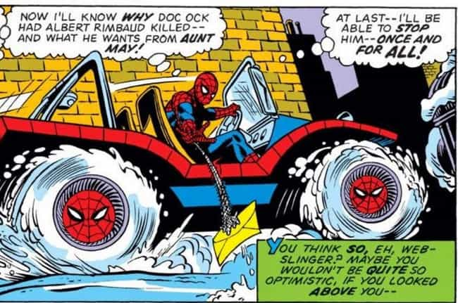 Spider-Man's Financial Trouble... is listed (or ranked) 2 on the list The Ridiculous History Of The Spider-Mobile