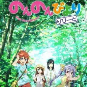 Non Non Biyori Repeat is listed (or ranked) 15 on the list The 25+ Best Anime Set in the Countryside