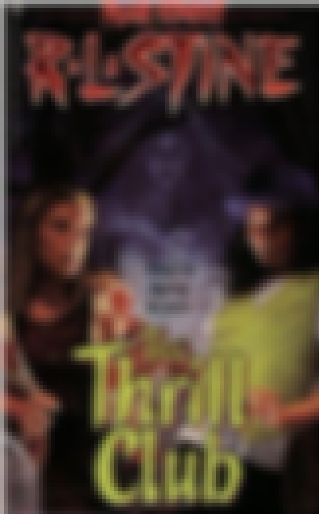 The Thrill Club is listed (or ranked) 1 on the list What's Your Favorite Scary Story? Revisiting R.L. Stine's Young Adult 'Fear Street' Books