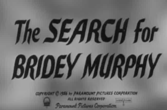 The Case Led To A Public Obses... is listed (or ranked) 4 on the list 100 Years After She Died, Bridey Murphy Allegedly Came Back From The Dead As A Colorado Housewife