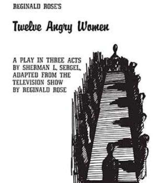 Twelve Angry Women (1956... is listed (or ranked) 2 on the list Remaking TV And Movies With Female Casts Is Nothing New, Hollywood Has Been Doing It For Decades