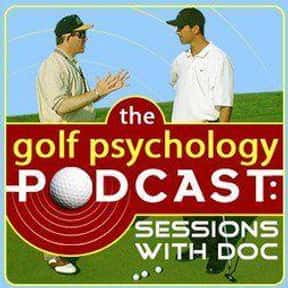 The Golf Psychology Podcast is listed (or ranked) 13 on the list The Best Golf Podcasts