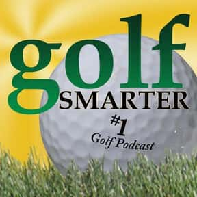 GOLF SMARTER is listed (or ranked) 12 on the list The Best Golf Podcasts