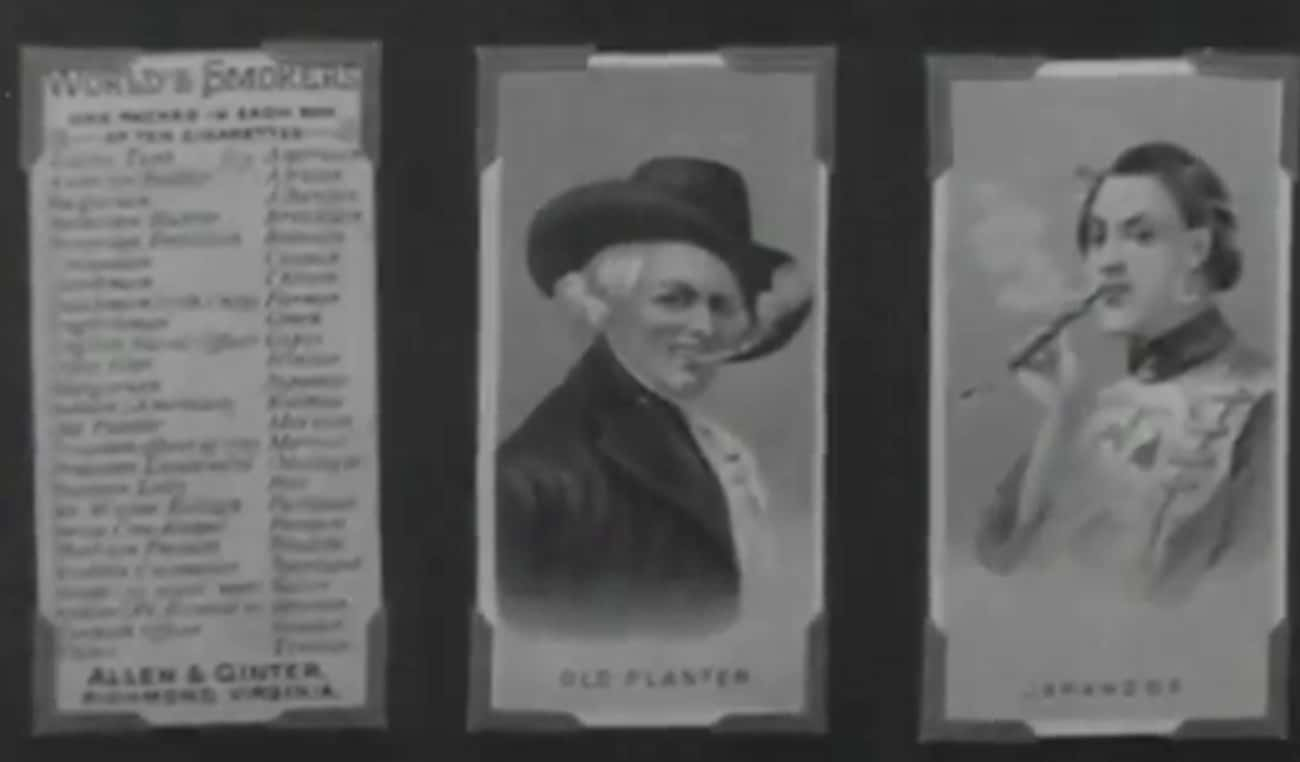 Trading Cards Were The Earlies is listed (or ranked) 3 on the list All The Times Cigarette Marketing Came Back From The Dead To Make Cigarettes Even Cooler Than Before