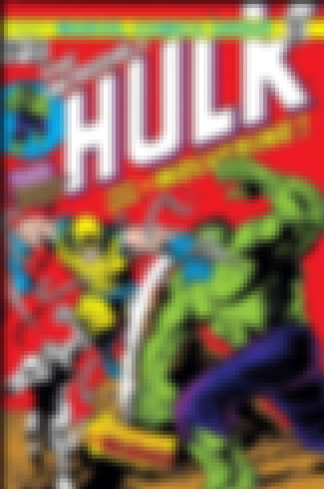 And Now…The Wolverine! is listed (or ranked) 3 on the list The Best Hulk Storylines in Comics