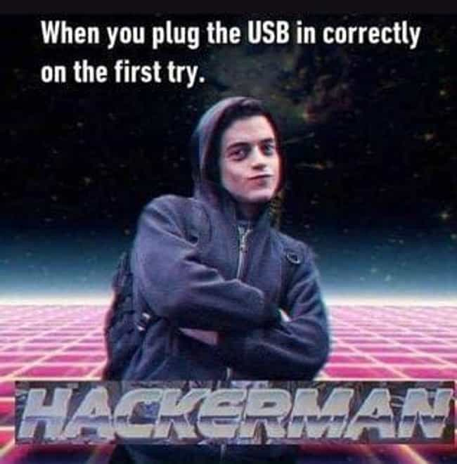 USB Got Nothing On Me is listed (or ranked) 1 on the list 'Mr. Robot' Has Inspired The Funniest Memes About Hacking On The Internet