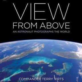 View From Above: An Astronaut  is listed (or ranked) 12 on the list The Best Astronaut Autobiographies