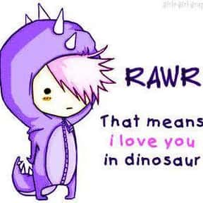 """""""RAWR"""" = I Love You In is listed (or ranked) 13 on the list Things Only People Who Went Through An Emo Phase Will Understand"""