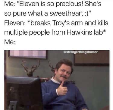 We've Never Been Prouder is listed (or ranked) 1 on the list Stranger Things Memes For Fans Who Like It Turned Up To Eleven