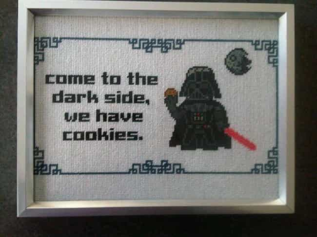 The Dark Side Can't Be A... is listed (or ranked) 1 on the list Adorably Nerdy Cross Stitch Art That Every Geek Will Want On Their Wall