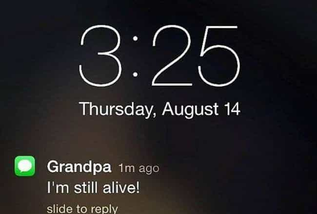 You Go, Grandma is listed (or ranked) 4 on the list Hilarious Texts From Grandparents That Made Us Die Laughing