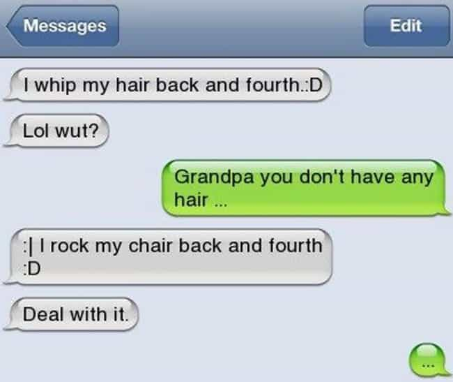 Rocking The Boat is listed (or ranked) 4 on the list Hilarious Texts From Grandparents That Made Us Die Laughing