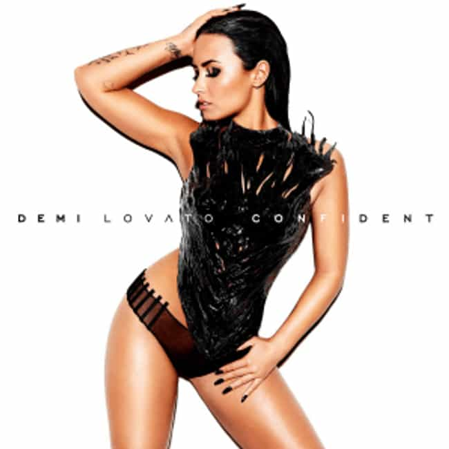 Confident is listed (or ranked) 3 on the list The Best Demi Lovato Albums of All Time