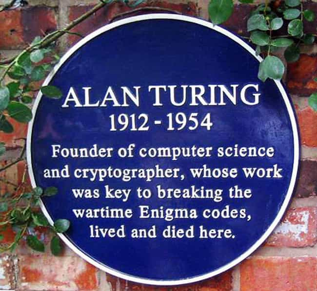 He Most Likely Took His ... is listed (or ranked) 3 on the list The Heroic Life And Tragic Death Of Alan Turing