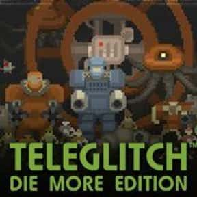 Teleglitch: Die More Edition is listed (or ranked) 25 on the list Get Crafty With The Best Crafting Games On Steam